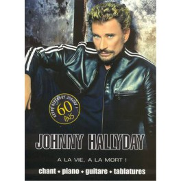 Hallyday Johnny - A la vie, à la mort