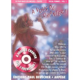 A vous de chanter + CD - Vocal femme vol.1