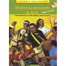 Initiation aux percussions du Brésil +CD - Volume 1