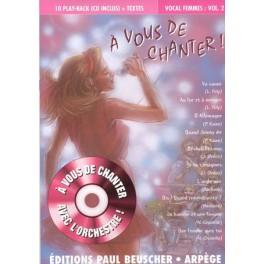 A vous de chanter + CD - Vocal femme vol.2