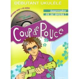 Coup de pouce Méthode Ukulélé + CD - Denis Roux