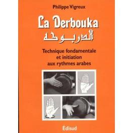 Derbouka (la) - Technique fondamentale et initiation aux rythmes arabes