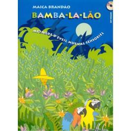 Bamba-la-lao +CD - Méthode d'éveil musical sensoriel