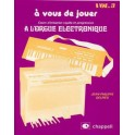 A vous de jouer à l'orgue électronique - Volume 3