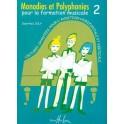 Monodies et polyphonies pour le chant vol. 2