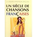 Un siècle de chansons françaises 1969-1979 - 301 chansons françaises