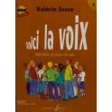 Voici la voix + CD - Valérie Josse