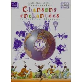 Chansons enchantées 1 - cahier du professeur
