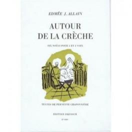 Autour de la crèche, 6 noëls (Piano et Chant)