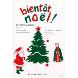 Bient√¥t Noël, 10 noëls (Piano et Chant)