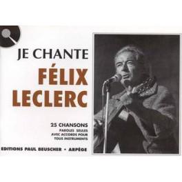 Je chante / Félix Leclerc