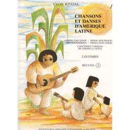 Chansons et danses d'Amérique latine - Volume A