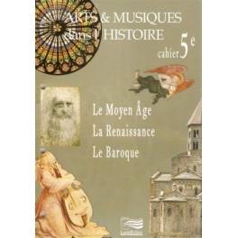 Cahier de l'élève 5ème Arts et Musiques