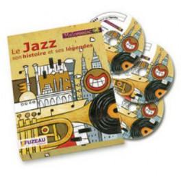 Le jazz, son histoire et ses légendes