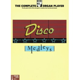 The complete organ player. Disco Medleys