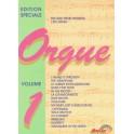 Édition Spécial Orgue vol. 1