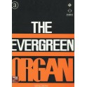 The evergreen organ