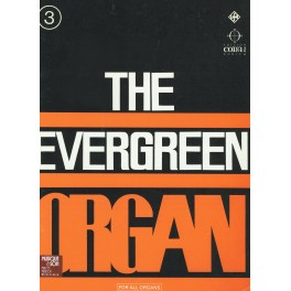 The evergreen organ
