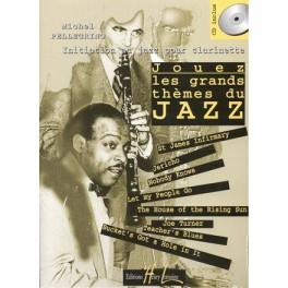 Jouez les grands thèmes du jazz + CD - Initiation au jazz pour clarinette vol.1