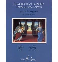Quatre chants sacrés - Voix moyennes