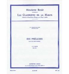 Dix Préludes tirés du clavecin bien tempéré