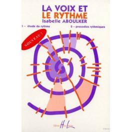 Voix et le rythme (la) - Etude du rythme, prosodies rythmiques