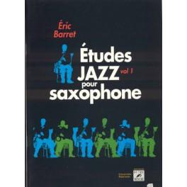 Etudes jazz pour saxophone - Volume 1