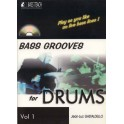 Bass grooves for drums +CD - Volume 1