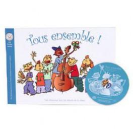 Tous ensemble + CD - D. Ducros - T. Chazelle