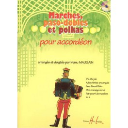 Marches, paso dobles et polkas +CD