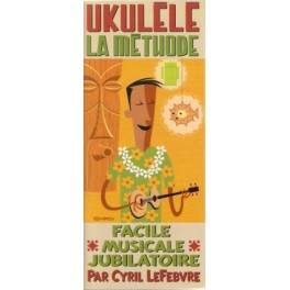 Ukulélé - La méthode + CD