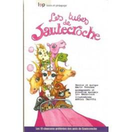Les tubes de Sautecroche avec CD - Marie Henchoz